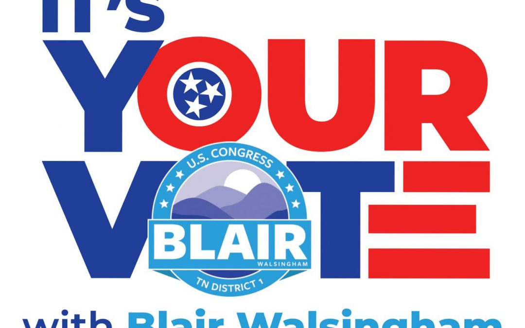 It's Your Vote with Blair Walsingham